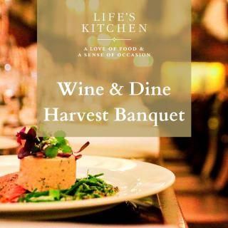Life's Kitchen Ltd - Livery Wine & Dine Harvest Banquet Flyer
